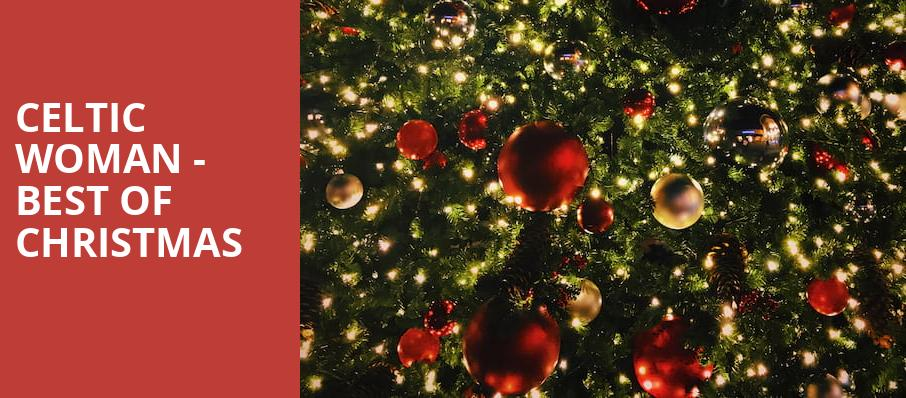 Celtic Woman Best Of Christmas, GBPAC Great Hall, Cedar Falls